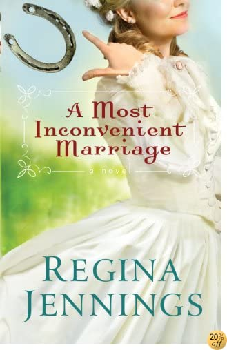 TA Most Inconvenient Marriage (Ozark Mountain Romance Book #1)