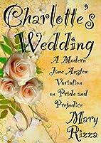 Charlotte's Wedding (21st Century Jane…