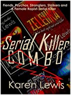 SERIAL KILLER COMBO: Four Reviewer-Acclaimed…
