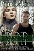 Blind Sight (PSI Sentinels: Book Two,…