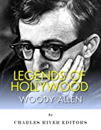 Legends of Hollywood: The Life of Woody…