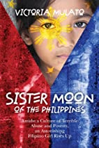 Sister Moon of the Philippines: Amidst a…