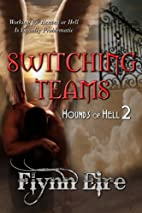 Switching Teams (Hounds of Hell, #2) by…