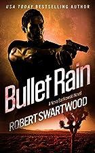 Bullet Rain (A Nova Bartkowski Novel) by…