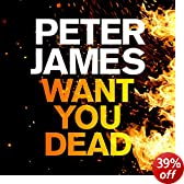 Want You Dead: Roy Grace Mystery, Book 10 (Unabridged)