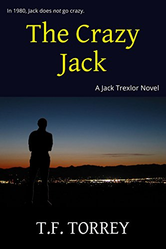 [ Cover of The Crazy Jack: A Jack Trexlor Novel]