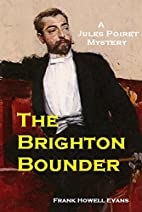The Brighton Bounder (A Jules Poiret Mystery…
