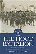 The Hood Battalion by Leonard Sellers