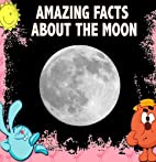 Childrens Book : Amazing Facts about the…