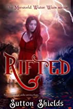 RIFTED (The Merworld Water Wars Book 3) by…