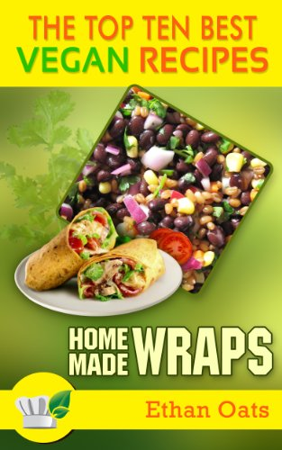 the-top-ten-best-vegan-recipes-homemade-wraps
