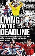Living on the Deadline: The inside stories,…