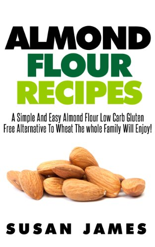almond-flour-recipes-a-simple-and-easy-low-carb-gluten-free-alternative-to-wheat-the-whole-family-will-enjoy