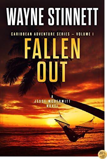 TFallen Out: A Jesse McDermitt Novel (Caribbean Adventure Series Book 1)