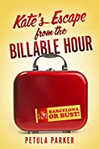 Kate's Escape from the Billable Hour by…