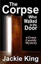 The Corpse Who Walked in the Door (Grace…