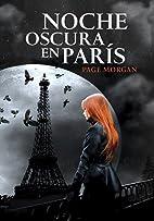 Noche oscura en París (Spanish Edition) by…