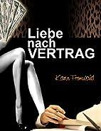 Liebe nach Vertrag by Karin Fromwald