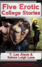 Five Erotic College Stories by Selena Leigh…