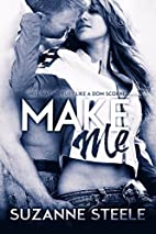 Make Me by Suzanne Steele