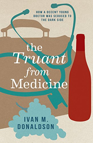 the-truant-from-medicine-a-memoir