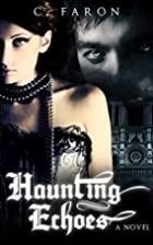 Haunting Echoes (Haunting Echoes, #1) by…