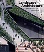 Landscape Architecture by Robert Holden