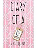 Diary of a Size 12 by Sophie Quinn