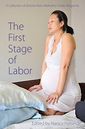 the-first-stage-of-labor-a-collection-of-articles-from-midwifery-today-magazine
