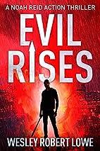 EVIL RISES: Origins of a Psychopath (Noah…