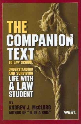 the-companion-text-to-law-school-understanding-and-surviving-life-with-a-law-student-career-guides