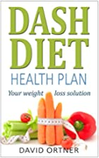 The DASH Diet for Beginners: A Comprehensive…