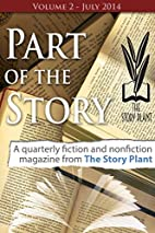Part of the Story, Volume 2 by The Story…