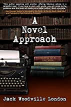 A Novel Approach: (To Writing Your Best…