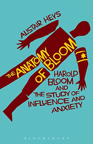 the-anatomy-of-bloom-harold-bloom-and-the-study-of-influence-and-anxiety