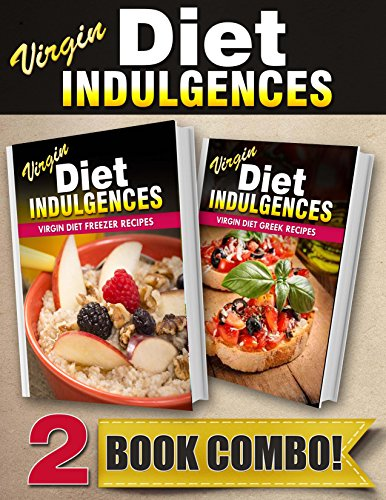 virgin-diet-freezer-recipes-and-virgin-diet-greek-recipes-2-book-combo-virgin-diet-indulgences