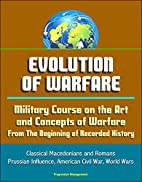 Evolution of Warfare: Military Course on the…
