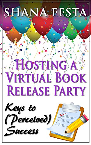 hosting-a-virtual-book-release-party-keys-to-perceived-success