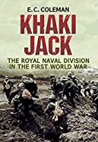 Khaki Jack: The Royal Naval Division in the…