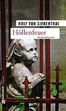 Höllenfeuer: Kriminalroman (Kriminalromane…