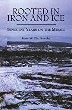 Rooted in Iron and Ice: Innocent Years on…