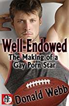 Well-Endowed by Donald Webb