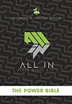 FCA Power Bible: All-In by Fellowship of…