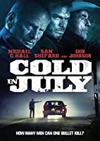 Cold in July [2014 Movie] by Jim Mickle
