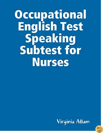 TOccupational English Test Speaking Subtest for Nurses