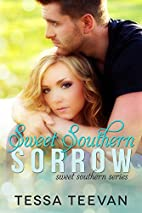 Sweet Southern Sorrow (Sweet Southern #1) by…