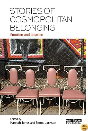 TStories of Cosmopolitan Belonging: Emotion and Location