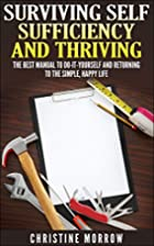 Surviving Self Sufficiency and Thriving: The…