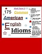 175 Common American English Idioms by…