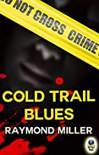 Cold Trail Blues (A Nathaniel Singer, P.I.…